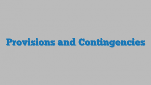 Provisions and Contingencies