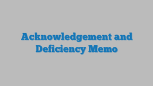 Acknowledgement and Deficiency Memo