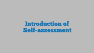 Introduction of Self-assessment